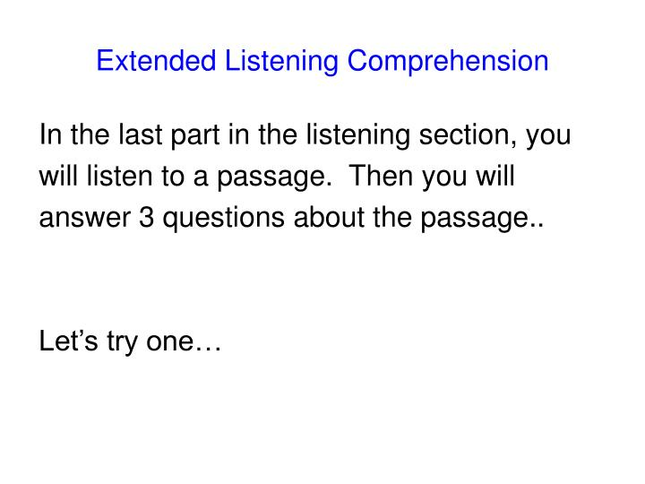 Extended Listening Comprehension