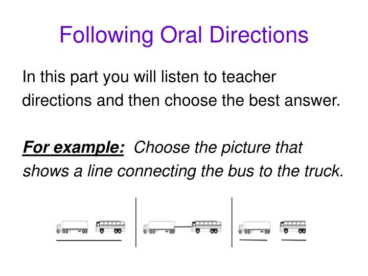 Following oral directions