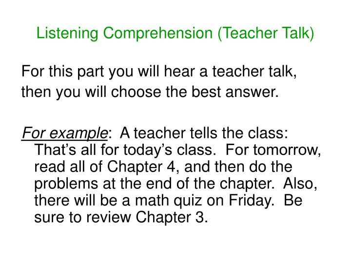 Listening Comprehension (Teacher Talk)