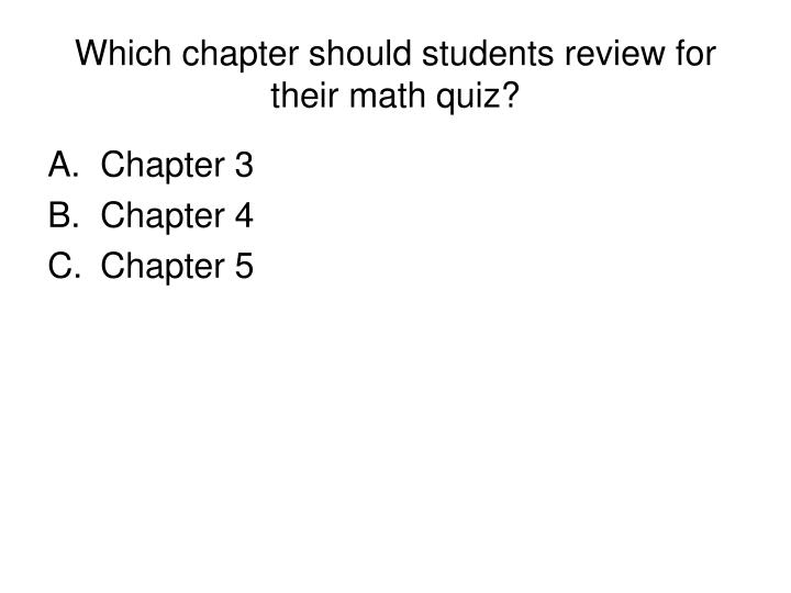 Which chapter should students review for their math quiz?
