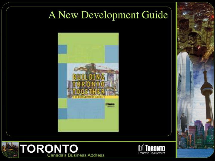 A New Development Guide