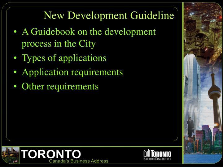 New Development Guideline