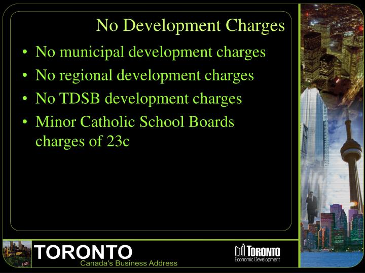 No Development Charges