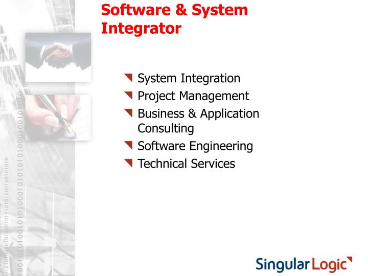 Software & System Integrator