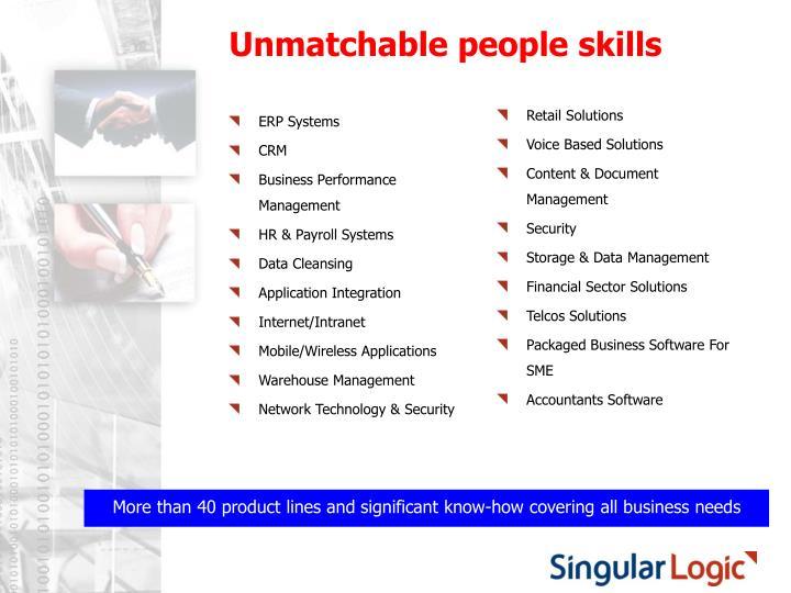 Unmatchable people skills