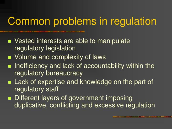 Common problems in regulation
