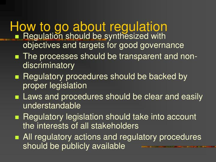 How to go about regulation