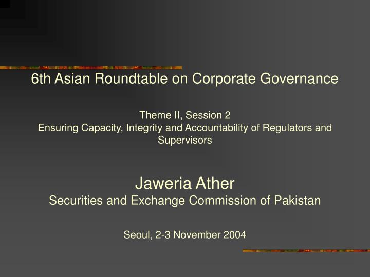 6th Asian Roundtable on Corporate Governance