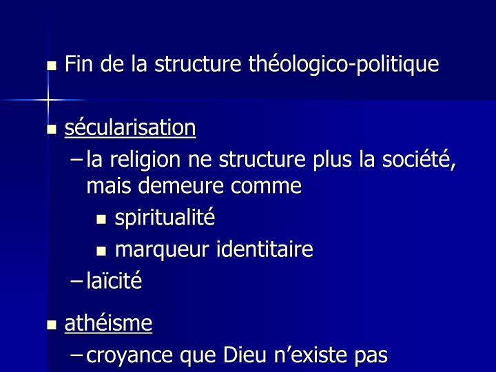 Fin de la structure théologico-politique