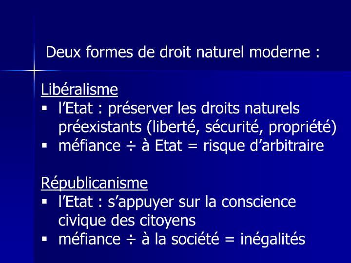 Deux formes de droit naturel moderne :