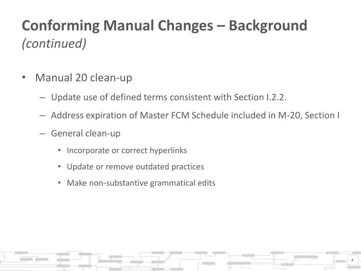 Conforming Manual Changes – Background