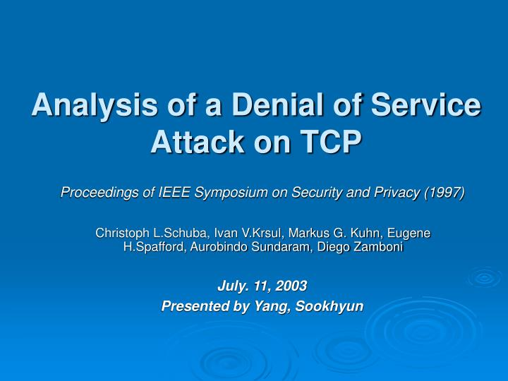 Analysis of a denial of service attack on tcp