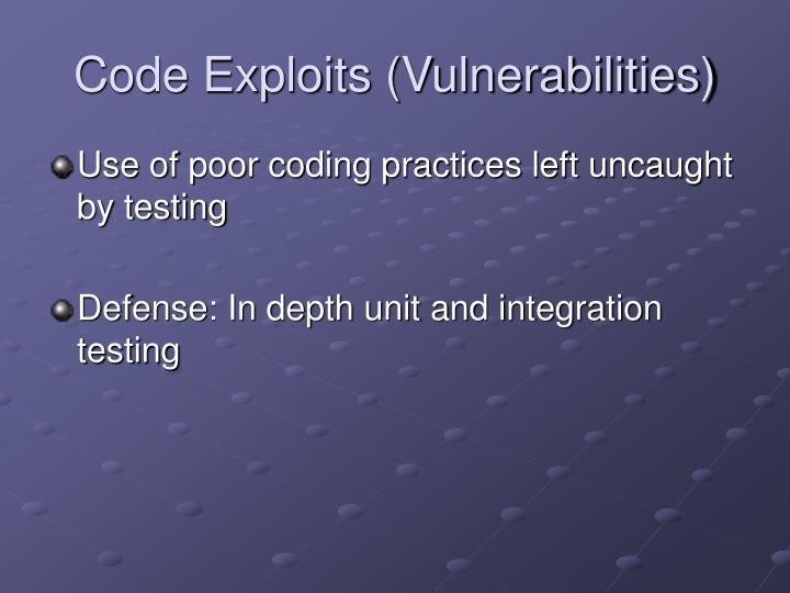 Code Exploits (Vulnerabilities)