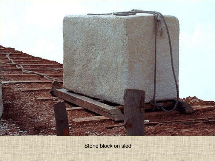 Stone block on sled