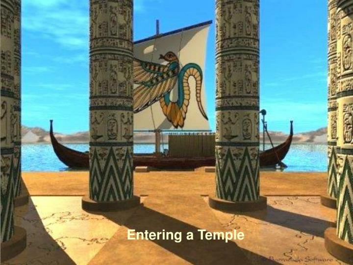 Entering a Temple