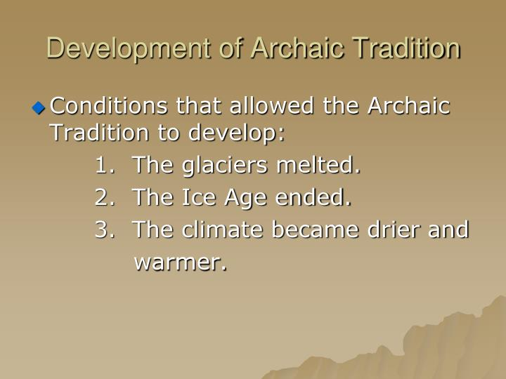 Development of Archaic Tradition