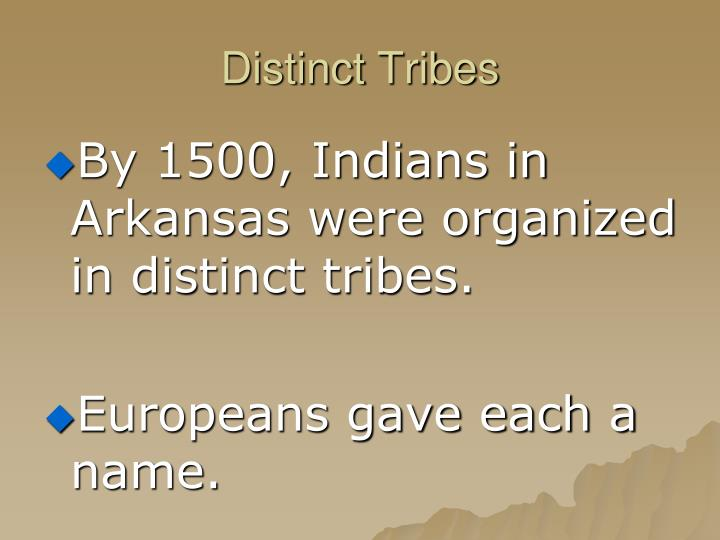 Distinct Tribes