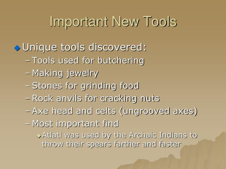 Important New Tools