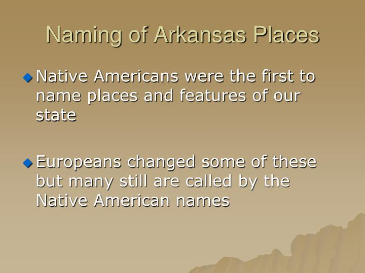 Naming of Arkansas Places