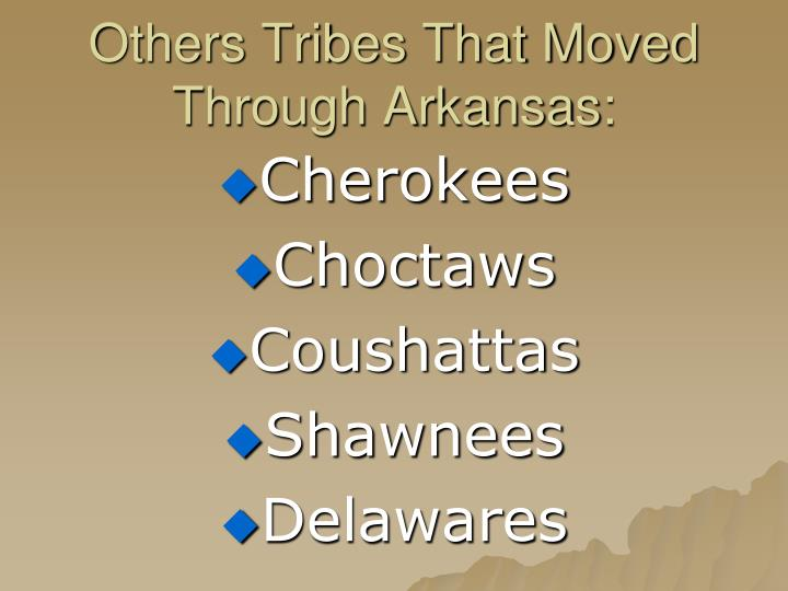 Others Tribes That Moved