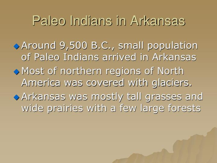 Paleo Indians in Arkansas
