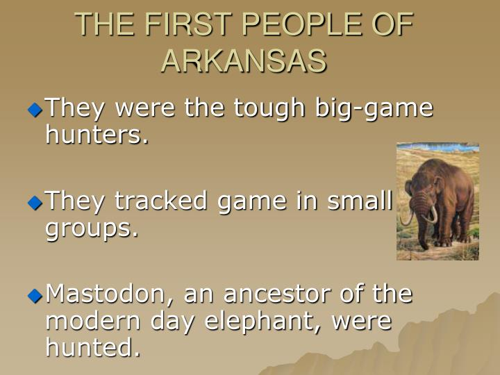 THE FIRST PEOPLE OF ARKANSAS