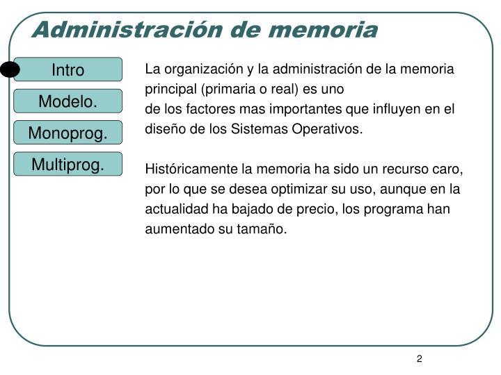 La organización y la administración de la memoria
