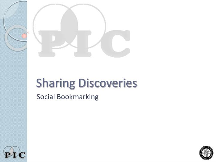 Sharing Discoveries
