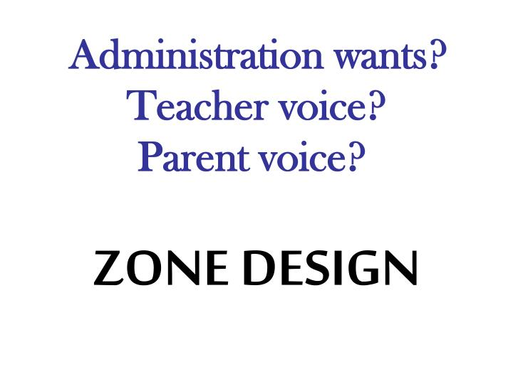 Administration wants?