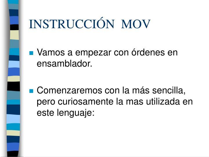 INSTRUCCIÓN  MOV