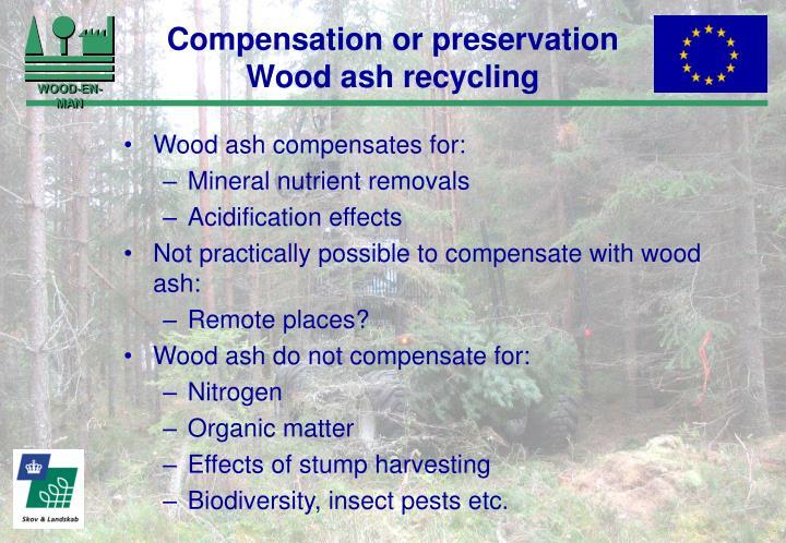 Compensation or preservation