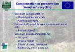 compensation or preservation wood ash recycling