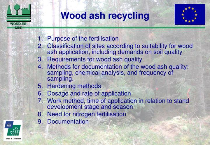 Wood ash recycling
