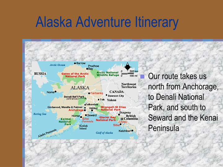 Alaska Adventure Itinerary