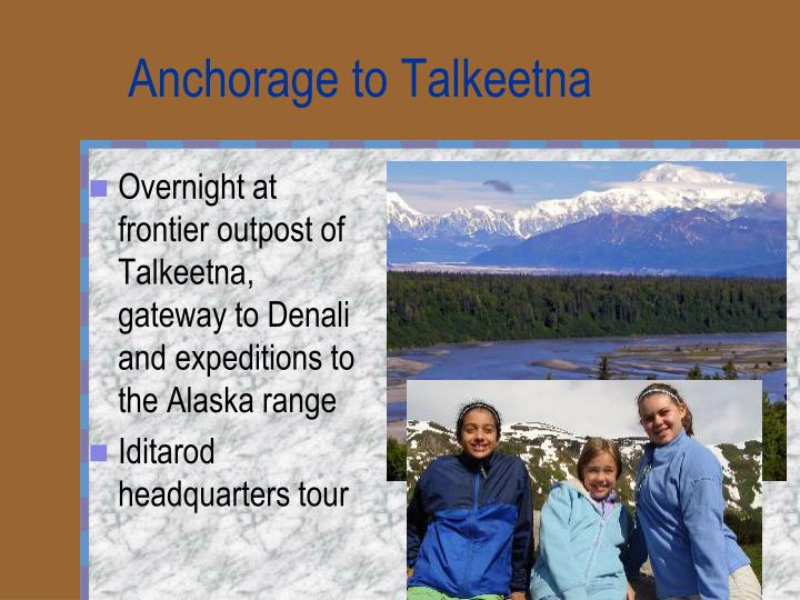 Anchorage to Talkeetna