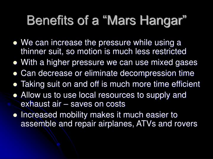 "Benefits of a ""Mars Hangar"""