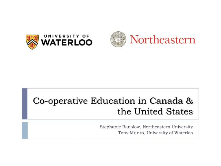 Co-operative Education in Canada & the United States