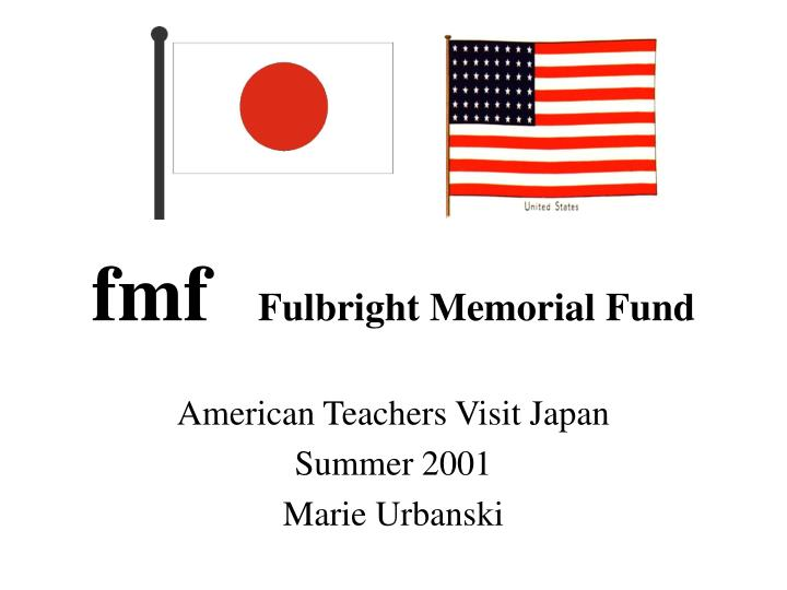 Fmf fulbright memorial fund