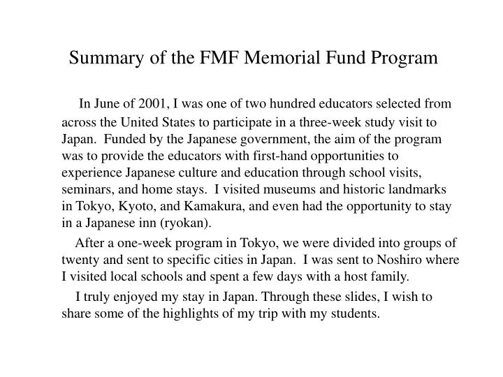 Summary of the fmf memorial fund program