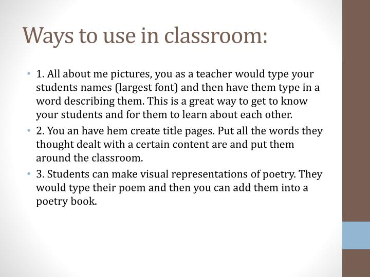 Ways to use in classroom: