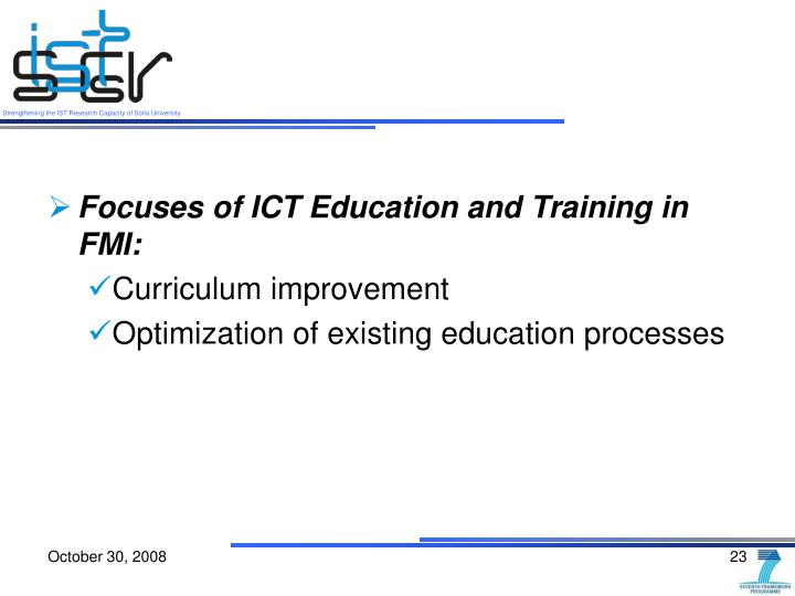 Focuses of ICT Education and Training in FMI: