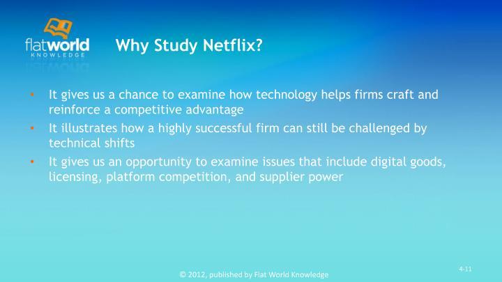 Why Study Netflix?