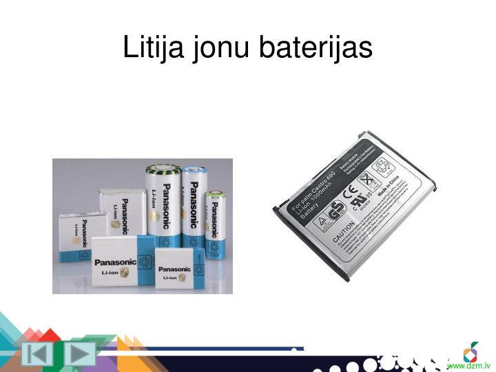 Litija jonu baterijas