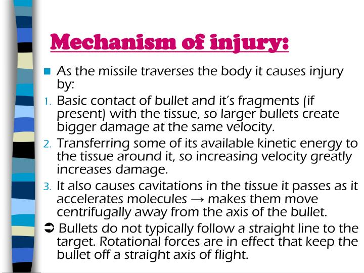 Mechanism of injury: