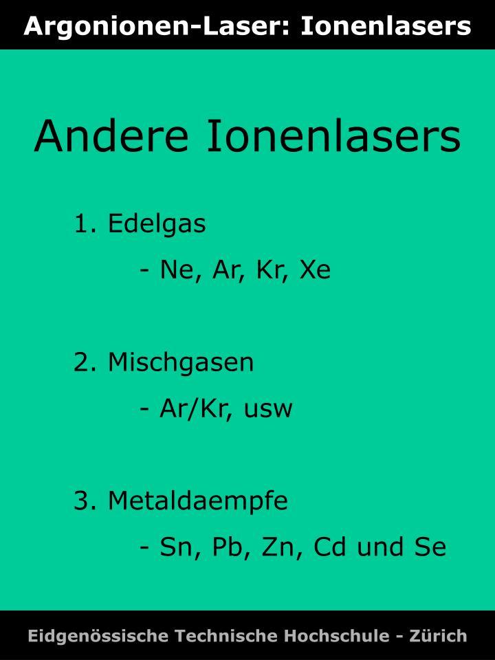 Argonionen-Laser: Ionenlasers