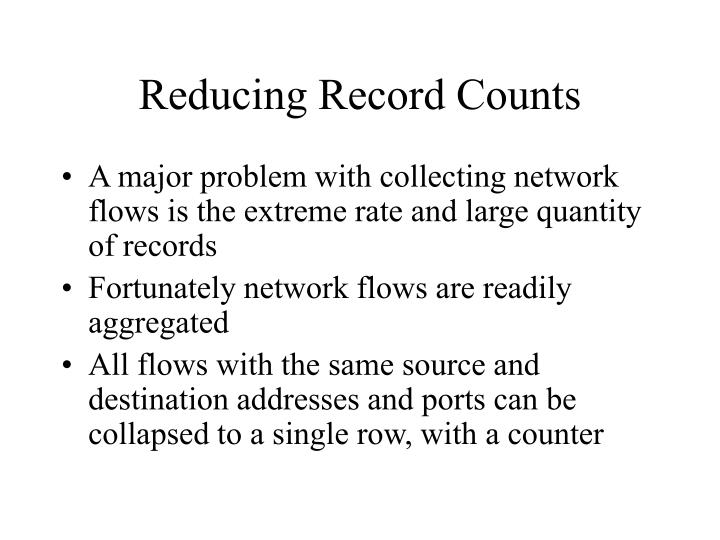 Reducing Record Counts