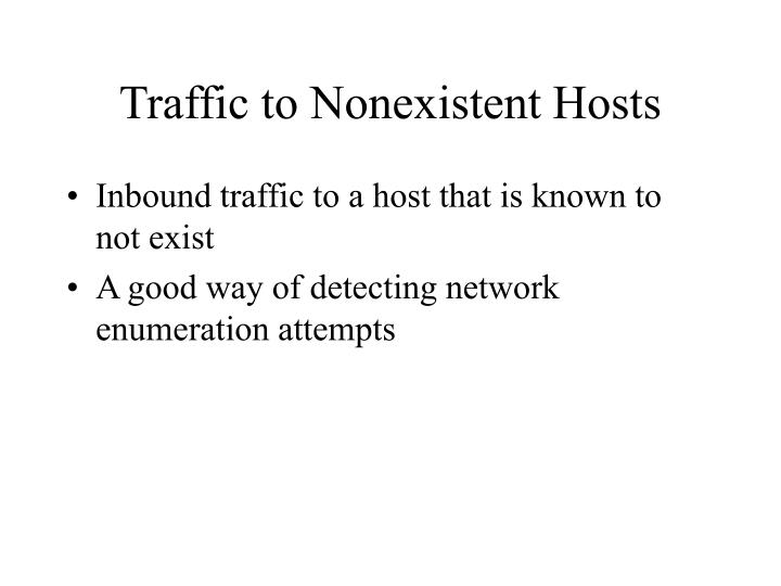 Traffic to Nonexistent Hosts