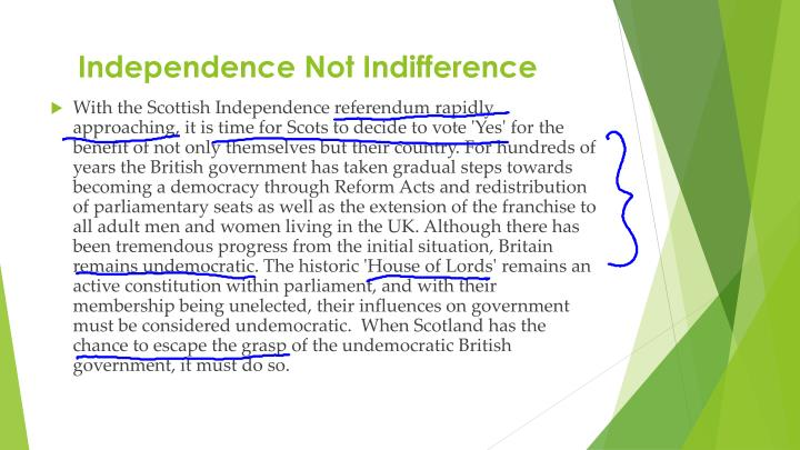 Independence Not Indifference