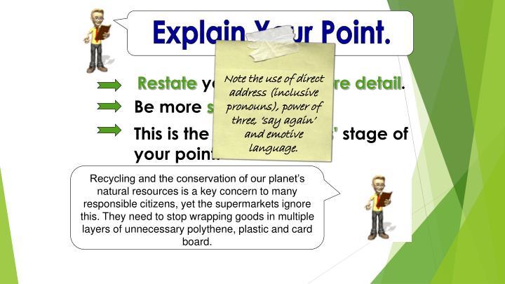 Explain Your Point.