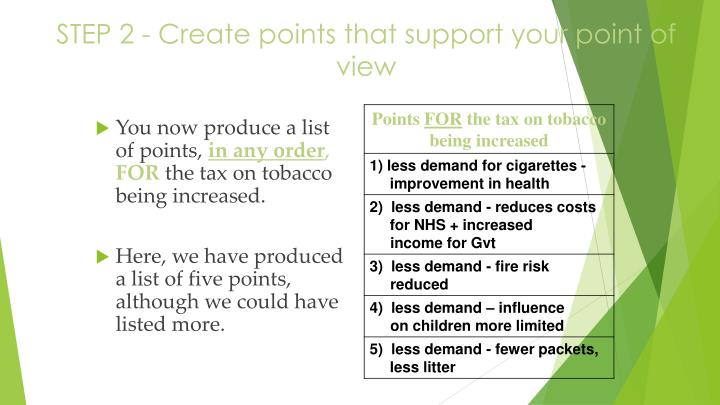 STEP 2 - Create points that support your point of view